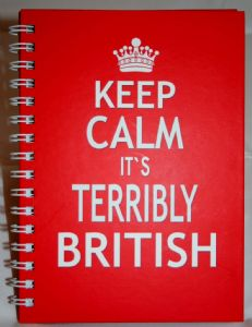 Keep Calm it's Terribly British Hard Back Notebook Available in A5 or A6